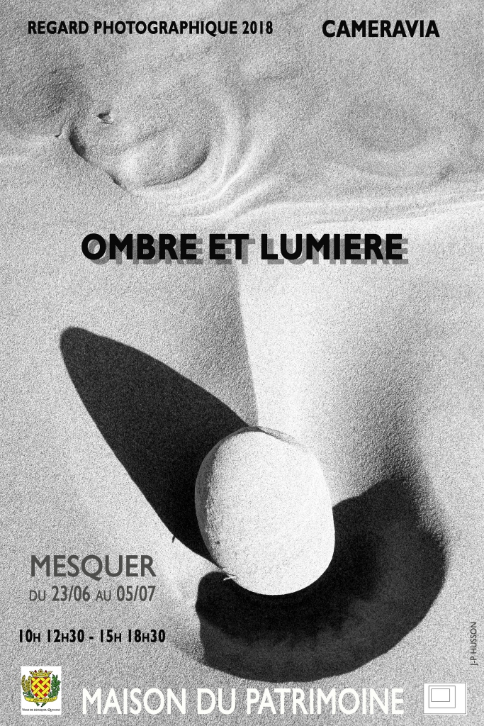 Exposition Regard photographique « Ombre et Lumière » par CAMERAVIA Affiche-Cameravia